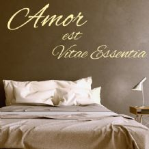 'Amor est Vitae Essentia' - Love is the essence of life ~ Wall sticker / decals
